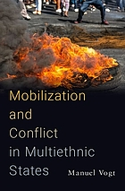 Mobilization and conflict in multiethnic states