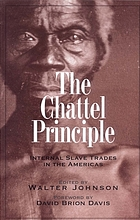 The chattel principle : internal slave trades in the Americas