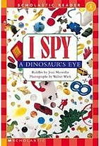 I spy a dinosaur's eye : riddles