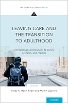 Leaving care and the transition to adulthood : international contributions to theory, research and practice