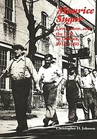 Maurice Sugar : law, labor, and the left in Detroit, 1912-1950