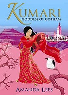 Kumari : Goddess of Gotham