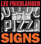 Lee Friedlander : signs