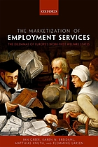 Marketization of employment services - the dilemmas of europes work-first w.