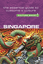 Singapore : the essential guide to customs & culture