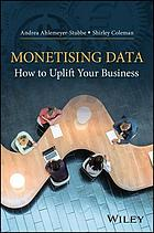 Monetising data? : How to uplift your business