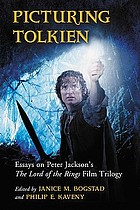Picturing Tolkien : essays on Peter Jackson's The Lord of the Rings trilogy