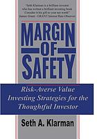 Margin of safety : risk-averse value investing strategies for the thoughtful investor