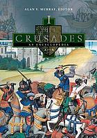 The Crusades : an encyclopedia