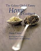 The Galaxy Global Eatery hemp cookbook