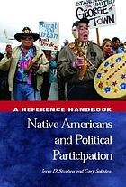 Native Americans and political participation : a reference handbook