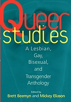Queer studies : a lesbian, gay, bisexual, & transgender anthology