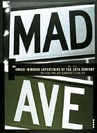 Mad Ave : award-winning advertising of the 20th century