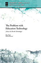The problem with education technology : (hint : it's not thetechnology)