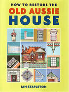 How to restore the old Aussie house
