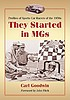 They started in MGs : profiles of sports car racers... by  Carl Goodwin