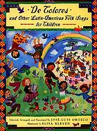 De colores : and other Latin-American folk songs for children