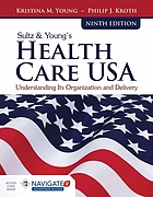 Sultz and Young's Health Care USA.