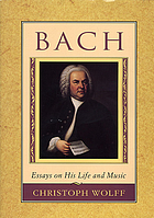 Bach : essays on his life and music