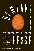 Demian : the story of Emil Sinclair's youth