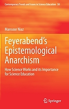 Feyerabend's epistemological anarchism : how science works and its importance for science education