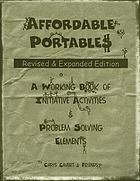 Affordable portables : a working book of initiative activities & problem solving elements