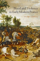 Blood and violence in early modern France