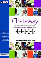 Chataway : making communication count from foundation stage to key stage three