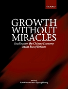 Growth without miracles : readings on the Chinese economy in the era of reform