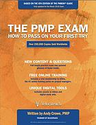 The PMP exam : how to pass on your first try