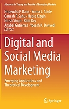 Digital and social media marketing : emerging applications and theoretical development