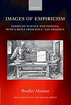 Images of empiricism : essays on science and stances, with a reply from Bas van Fraassen