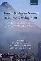 Human rights in natural resource development : public participation in the sustainable development of mining and energy resources