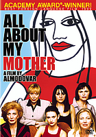 Todo sobre mi madre = All about my mother