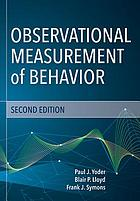 Observational measurement of behavior.