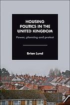 Housing politics in the united kingdom.