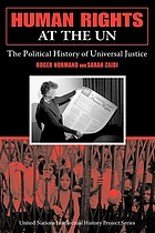 Human rights at the UN : the political history of universal justice