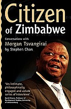 Citizen of Zimbabwe : Conversations with Morgan Tsvangirai