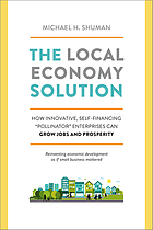 The local economy solution : how innovative, self-financing