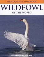Wildfowl of the world