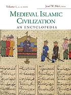 Medieval Islamic civilization : an encyclopedia. Volume II, L-Z
