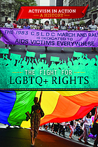 The fight for LGBTQ+ rights
