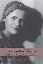 In Quisling's shadow : the memoirs of Vidkun Quisling's first wife, Alexandra