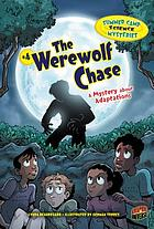 The werewolf chase : a mystery about adaptations