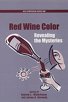 Red wine color : exploring the mysteries