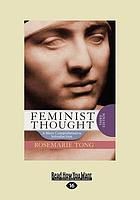 Feminist thought: a more comprehensive introduction.