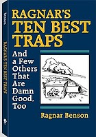 Ragnar's Ten best traps : and a few others that are damn good, too