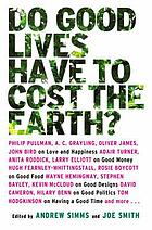 Do good lives have to cost the Earth?