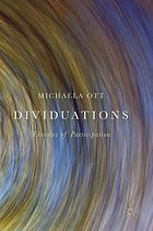 Dividuations : theories of participation