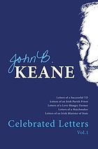 The celebrated letters of John B. Keane.